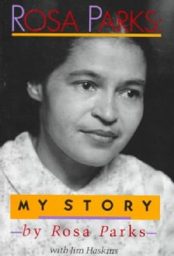 Rosa Parks: My Story (Hardcover)