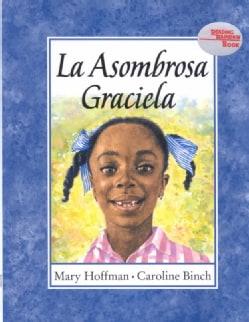 LA Asombrosa Graciela (Hardcover)