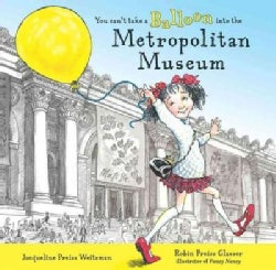 You Can't Take a Balloon into the Metropolitan Museum (Hardcover)