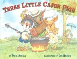 The Three Little Cajun Pigs (Hardcover)