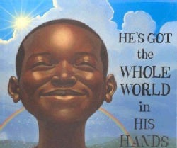 He's Got the Whole World in His Hands (Hardcover)