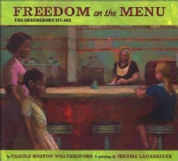 Freedom on the Menu: The Greensboro Sit-Ins (Hardcover)
