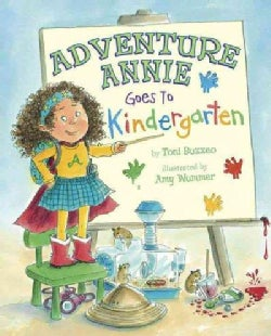 Adventure Annie Goes to Kindergarten (Hardcover)