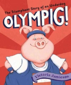 Olympig! (Hardcover)