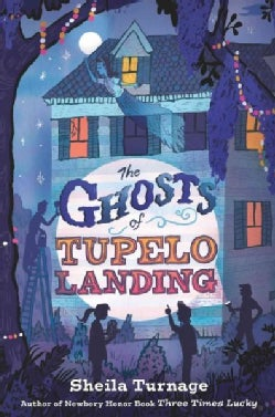 The Ghosts of Tupelo Landing (Hardcover)