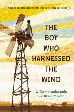 The Boy Who Harnessed the Wind: Young Readers Edition (Hardcover)