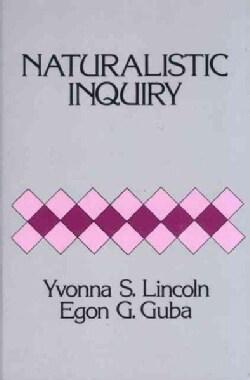 Naturalistic Inquiry (Hardcover)