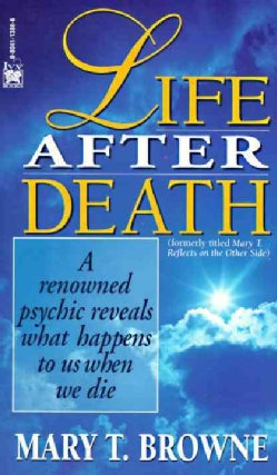Life After Death: A Renowned Psychic Reveals What Happens to Us When We Die (Paperback)
