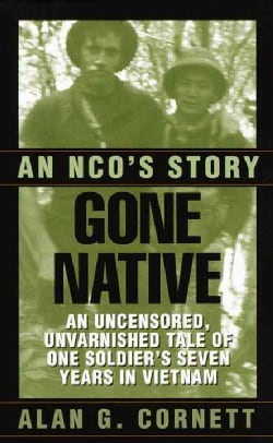Gone Native: An Nco's Story (Paperback)