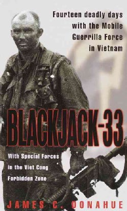 Blackjack-33: With Special Forces in the Viet Cong Forbidden Zone (Paperback)