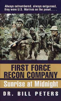 First Force Recon Company: Sunrise at Midnight (Paperback)