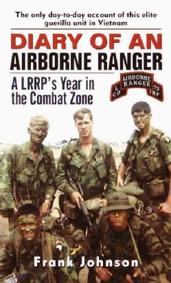 Diary of an Airborne Ranger: A LRRP's Year in the Combat Zone (Paperback)