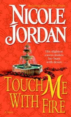 Touch Me With Fire (Paperback)