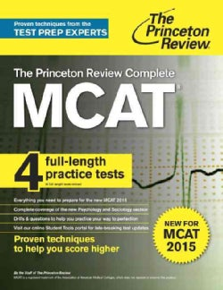 The Princeton Review MCAT: Complete for MCAT 2015 (Paperback)