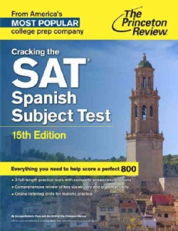 The Princeton Review Cracking the SAT Spanish Subject Test (Paperback)