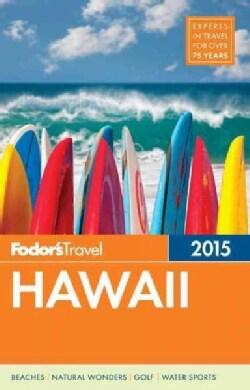 Fodor's Hawaii 2015 (Paperback)
