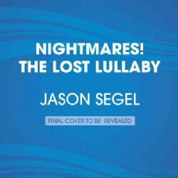 Nightmares!: The Lost Lullaby (CD-Audio)