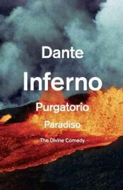The Divine Comedy: Inferno/ Purgatorio/ Paradiso (Paperback)