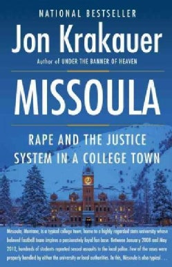 Missoula: Rape and the Justice System in a College Town (Paperback)
