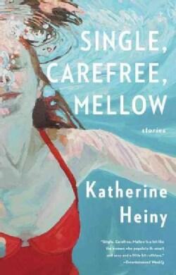 Single, Carefree, Mellow (Paperback)