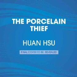 The Porcelain Thief: Searching the Middle Kingdom for Buried China (CD-Audio)
