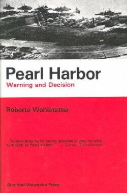 Pearl Harbor: Warning and Decision (Paperback)