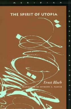 The Spirit of Utopia (Paperback)