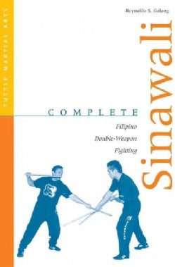 Complete Sinawali: Filipino Double Weapon Fighting (Paperback)
