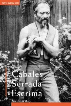 The Secrets of Cabales Serrada Escrima (Paperback)