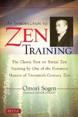 An Introduction to Zen Training: A Translation of Sanzen Nyumon (Paperback)