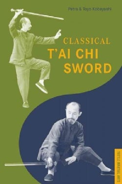 Classical Tai Chi Sword (Paperback)