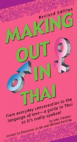 Making Out in Thai (Paperback)