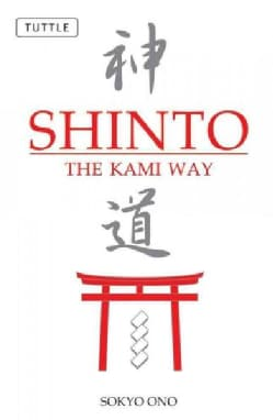 Shinto: The Kami Way (Paperback)
