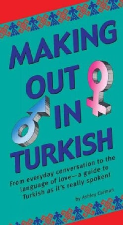 Making Out in Turkish (Paperback)