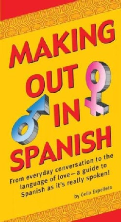 Making Out In Spanish (Paperback)