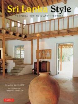Sri Lanka Style: Tropical Design & Architecture (Paperback)