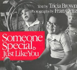 Someone Special, Just Like You (Paperback)