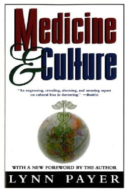 Medicine & Culture: Varieties of Treatment in the United States, England, West Germany, and France (Paperback)