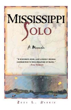 Mississippi Solo: A River Quest (Paperback)