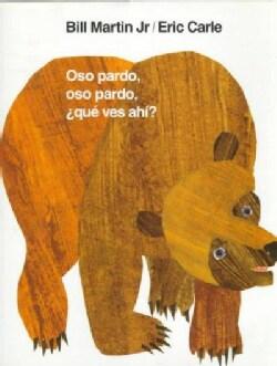 Oso Pardo, Oso Pardo, Que Ves Ahi? (Hardcover)