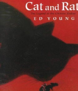 Cat and Rat: The Legend of the Chinese Zodiac (Paperback)