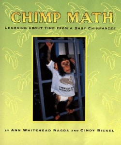 Chimp Math: Learning About Time from a Baby Chimpanzee (Hardcover)