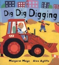 Dig Dig Digging (Hardcover)