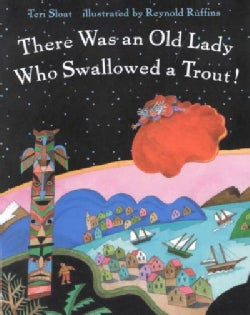 There Was an Old Lady Who Swallowed a Trout! (Paperback)