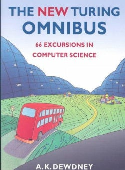 The (New) Turing Omnibus: 66 Excursions in Computer Science (Paperback)
