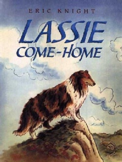 Lassie Come Home (Hardcover)