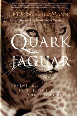 The Quark and the Jaguar (Paperback)