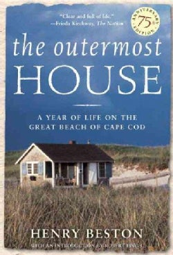 The Outermost House: A Year of Life on the Great Beach of Cape Cod (Paperback)