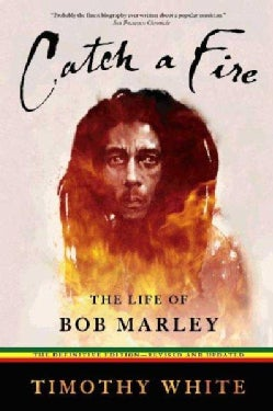 Catch a Fire: The Life of Bob Marley (Paperback)