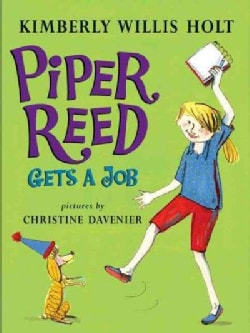 Piper Reed Gets a Job (Hardcover)